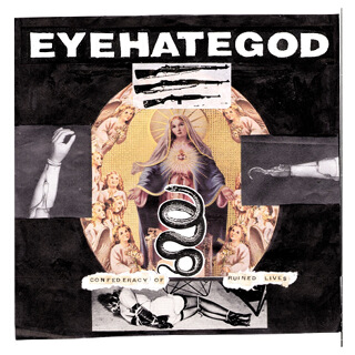 01_Confederacy of Ruined Lives - Eyehategod.jpg