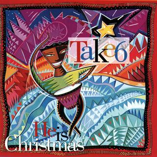 07_He Is Christmas - Take 6_w320.jpg