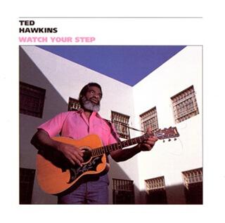 15    Ted Hawkins - Watch your step_w320.jpg