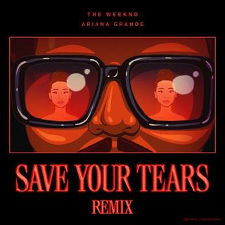 #1 Save Your Tears - The Weeknd & Ariana Grande_w320.jpg