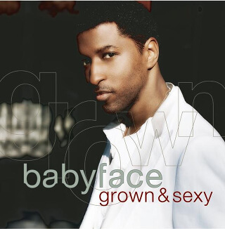 24_Grown & Sexy - Babyface.jpg