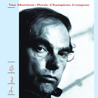 28    Van Morrison - Poetic champions compose_w320.jpg