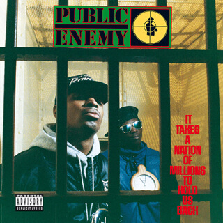 32 It Takes a Nation of Millions To Hold Us Back - Public Enemy.jpg