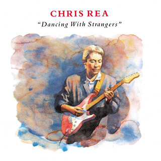 35    Chris Rea - Dancing with strangers_w320.jpg