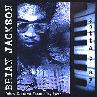 35_Gotta Play - Brian Jackson_w320.jpg
