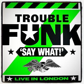 41    Trouble Funk - Say What!_w320.jpg