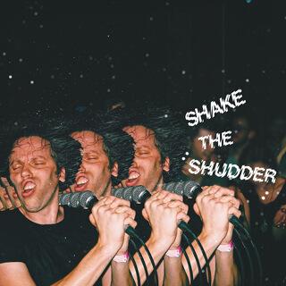 44_Shake the Shudder - !!!.jpg