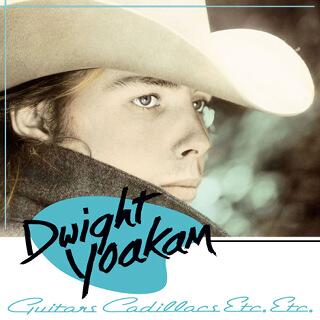 49    Dwight Yoakam - Guitars Cadillacs Etc. etc…_w320.jpg