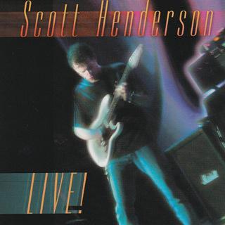 Live! - Scott Henderson_w320.jpg
