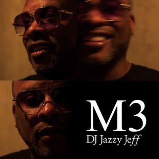 M3 -  DJ Jazzy Jeff_w320.jpg