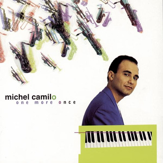 One More Once - Michel Camilo_w320.jpg