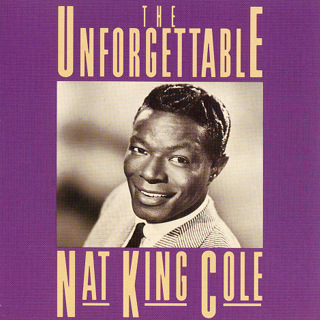 Unforgettable - Nat %22King%22 Cole_w320.jpg