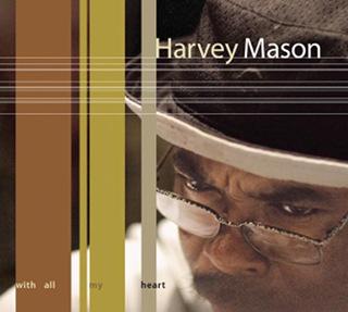 With All My Heart - Harvey Mason_w320.jpg